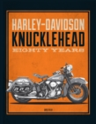 Harley-Davidson Knucklehead : Eighty Years - Book
