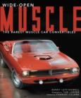 Wide-Open Muscle : The Rarest Muscle Car Convertibles - Book