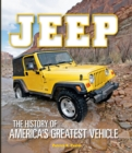 Jeep : The History of America's Greatest Vehicle - Book