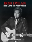 Bob Dylan : His Life in Pictures - Book