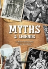 Myths & Legends : An Illustrated Guide to Their Origins and Meanings - Book