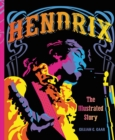 Hendrix : The Illustrated Story - Book