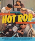 The All-American Hot Rod : The Cars. The Legends. The Passion. - Book