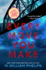 Every Move You Make - eBook