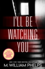 I'll Be Watching You - eBook