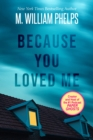 Because You Loved Me - eBook