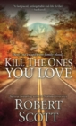 Kill the Ones You Love - eBook