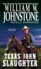Texas John Slaughter - eBook