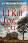I'd Kill For You - eBook