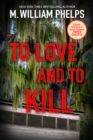 To Love and To Kill - eBook