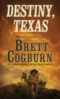 Destiny, Texas - eBook