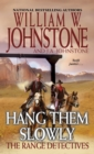 Hang Them Slowly - eBook