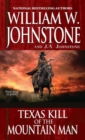 Texas Kill of the Mountain Man - Book