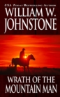 Wrath Of The Mountain Man - eBook