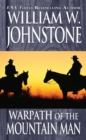 Warpath Of The Mountain Man - eBook