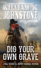 Dig Your Own Grave - eBook