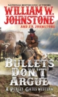 Bullets Don't Argue - Book