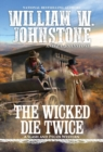 The Wicked Die Twice - Book
