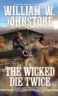 The Wicked Die Twice - eBook