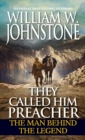 They Called Him Preacher : The Man behind the Legend - eBook