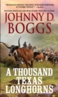A Thousand  Texas Longhorns - eBook