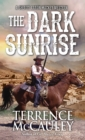 The Dark Sunrise - eBook