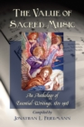 The Value of Sacred Music : An Anthology of Essential Writings, 1801-1918 - eBook