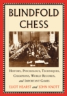 Blindfold Chess : History, Psychology, Techniques, Champions, World Records, and Important Games - eBook