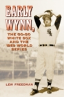 Early Wynn, the Go-Go White Sox and the 1959 World Series - eBook