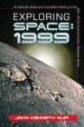 Exploring Space: 1999 : An Episode Guide and Complete History of the Mid-1970s Science Fiction Television Series - eBook