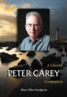 Peter Carey : A Literary Companion - eBook