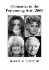Obituaries in the Performing Arts, 2009 : Film, Television, Radio, Theatre, Dance, Music, Cartoons and Pop Culture - eBook