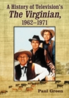 A History of Television's The Virginian, 1962-1971 - eBook