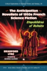 The Anticipation Novelists of 1950s French Science Fiction : Stepchildren of Voltaire - eBook