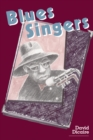 Blues Singers : Biographies of 50 Legendary Artists of the Early 20th Century - eBook