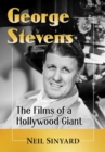George Stevens : The Films of a Hollywood Giant - Book