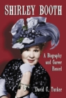 Shirley Booth : A Biography and Career Record - eBook