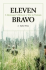 Eleven Bravo : A Skytrooper's Memoir of War in Vietnam - eBook