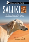 Saluki : The Desert Hound and the English Travelers Who Brought It to the West - eBook