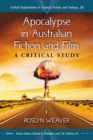 Apocalypse in Australian Fiction and Film : A Critical Study - eBook
