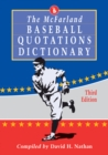 The McFarland Baseball Quotations Dictionary, 3d ed. - eBook
