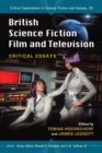 British Science Fiction Film and Television : Critical Essays - eBook