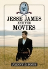 Jesse James and the Movies - eBook