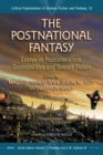 The Postnational Fantasy : Essays on Postcolonialism, Cosmopolitics and Science Fiction - eBook
