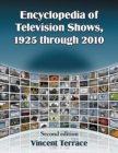 Encyclopedia of Television Shows, 1925 through 2010, 2d ed. - eBook