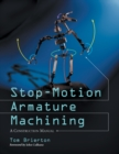 Stop-Motion Armature Machining : A Construction Manual - eBook