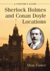 Sherlock Holmes and Conan Doyle Locations : A Visitor's Guide - eBook