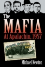 The Mafia at Apalachin, 1957 - eBook