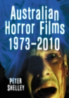 Australian Horror Films, 1973-2010 - eBook