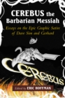 Cerebus the Barbarian Messiah : Essays on the Epic Graphic Satire of Dave Sim and Gerhard - eBook